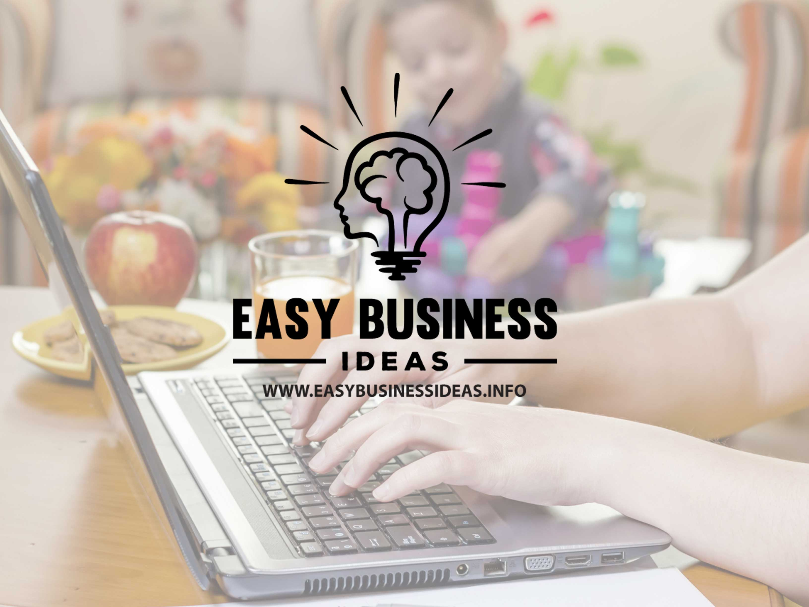 home easy business ideas